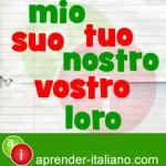 Adjetivos-y-pronombres-posesivos-en-italiano