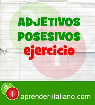 Ejercicio Adjetivos Posesivos En Italiano Aprender Italiano