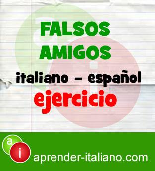 ejercicio falsos amigos italiano – español
