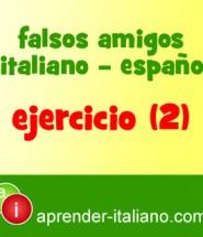 ejercicio falsos amigos italiano español
