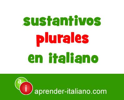 sustantivos plurales en italiano