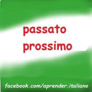 passato prossimo - pasado próximo en italiano
