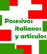 posesivos italianos y articulos